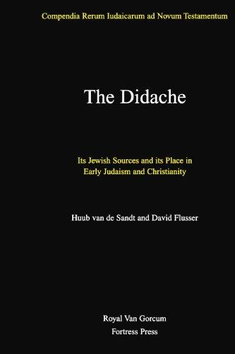 The Didache: Its Jewish Sources and Its: Huub Van de
