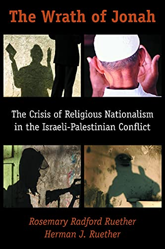 9780800634797: The Wrath of Jonah: The Crisis of Religious Nationalism in the Israeli-Palestinian Conflict