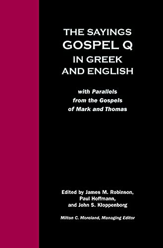 9780800634940: Sayings Gospel Q Greek English: With Parallels from the Gospels of Mark and Thomas