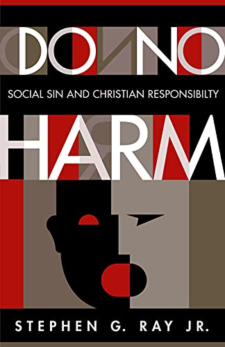 9780800634971: Do No Harm: Social Sin and Christian Responsibility
