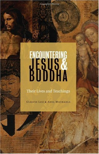 9780800635633: Encountering Jesus and Buddha: Their Lives and Teachings
