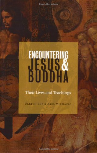 9780800635640: Encountering Jesus & Buddha: Their Lives and Teachings