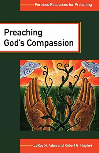 9780800635770: Preaching God's Compassion (Fortress Resources for Preaching)