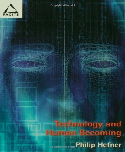 9780800636081: Technology and Human Becoming