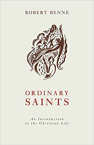 9780800636265: Ordinary Saints: An Introduction to the Christian Life