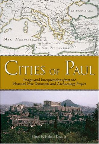 9780800636739: Cities of Paul: Images and Interpretations from the Harvard New Testament Archaeology Project