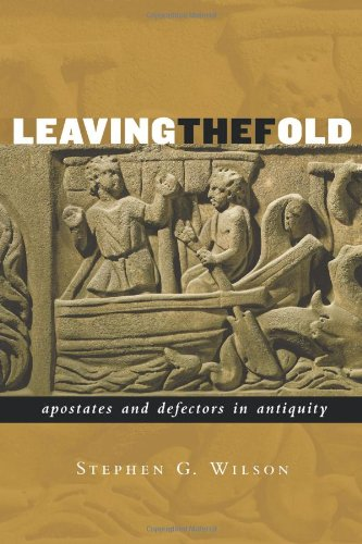 Leaving the Fold: Apostates and Defectors in: Stephen Wilson