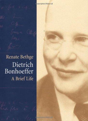 9780800636777: Dietrich Bonhoeffer: A Brief Life