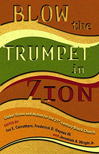 9780800637125: Blow the Trumpet in Zion!: Global Vision and Action for the 21st Century Black Church