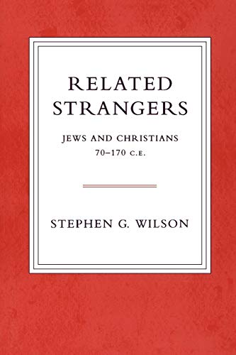 9780800637330: Related Strangers: Jews and Christians