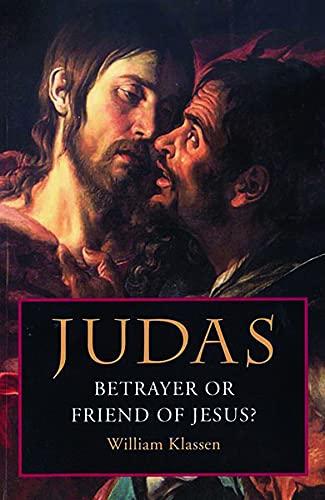 9780800637347: Judas: Betrayer or Friend of Jesus?