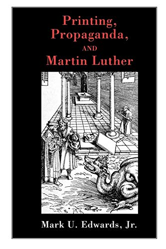 9780800637392: Printing, Propaganda, and Martin Luther