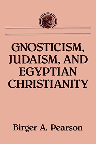 9780800637415: GNOSTICISM, JUDAISM, AND EGYPTIAN CHRISTIANITY