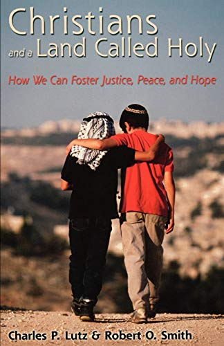 9780800637842: Christians and a Land Called Holy: How We Can Foster Justice, Peace, and Hope