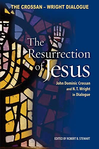 9780800637859: The Resurrection of Jesus: John Dominic Crossan and N. T. Wright in Dialogue