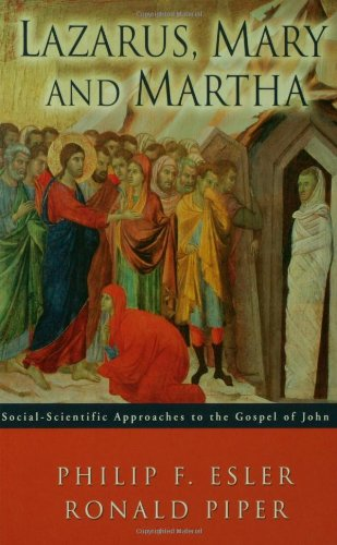 9780800638306: Lazarus, Mary and Martha: Social-Scientific Approaches to the Gospel of John