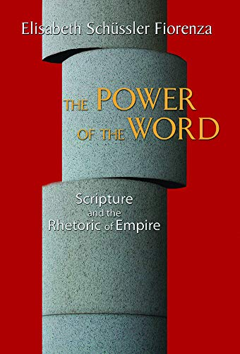 9780800638344: The Power of the Word: Scripture and the Rhetoric of Empire