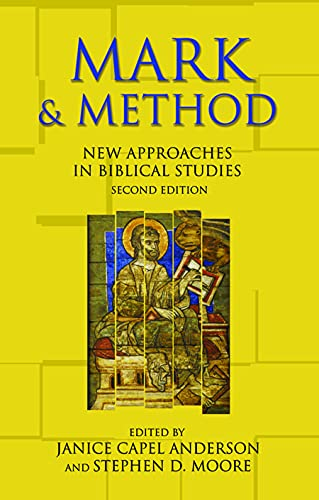 9780800638511: Mark and Method: New Approaches in Biblical Studies