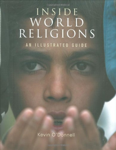 Inside World Religions: An Illustrated Guide (9780800638894) by Kevin O'Donnell