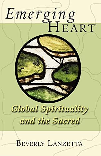 9780800638931: Emerging Heart: Global Spirituality And the Sacred