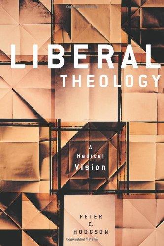 9780800638986: Liberal Theology: A Radical Vision