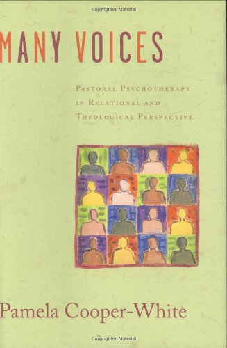 9780800639570: Many Voices: Pastoral Psychotherapy in Relational and Theological Perspective