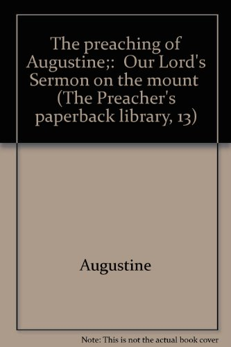 9780800640125: The preaching of Augustine;: