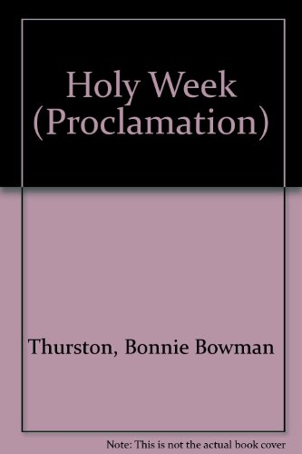 9780800641962: Holy Week: Interpreting the Lessons of the Church Year (Proclamation 5 Series C)