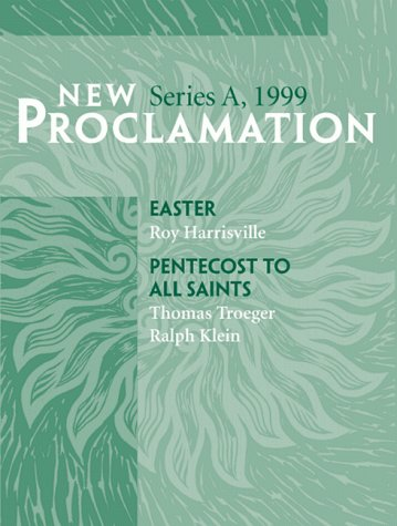 9780800642402: New Proclamation Easter Pentecost Series A, 1999