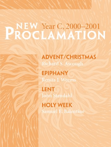 New Proclamation : Advent to Holy Week,: K. C. Hanson;