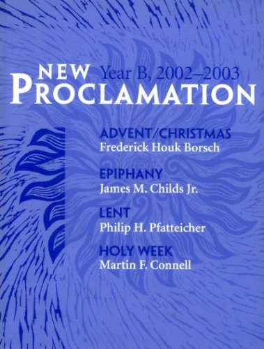 New Proclamation Year B: Advent Through Holy: James M., Jr.
