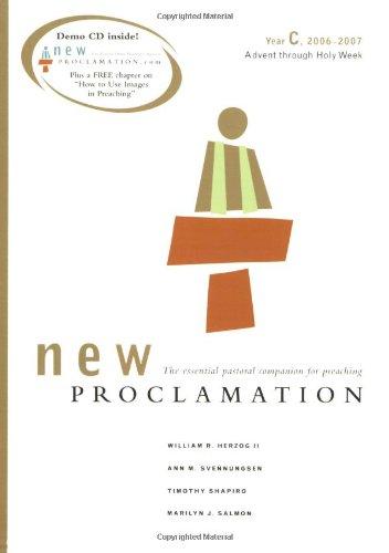 9780800642556: New Proclamation: Year C, 2006-2007, Advent Through Holy Week
