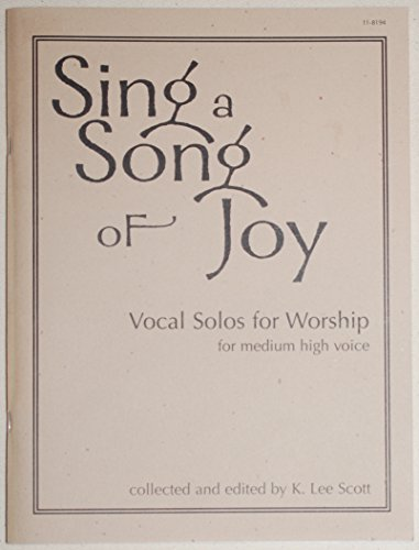 Sing a Song of Joy: Medium High