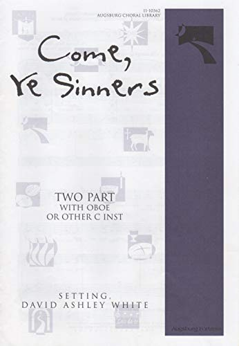 9780800653248: Come Ye Sinners (Augsburg Choral Library)