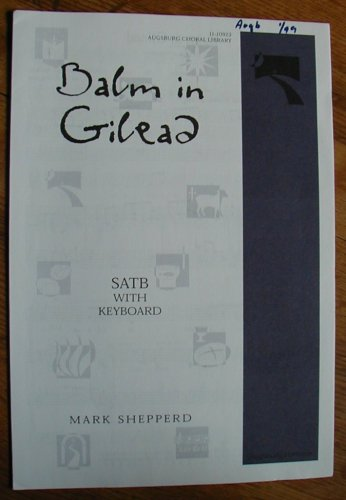 9780800657918: Balm in Gilead (Augsburg Choral Library)