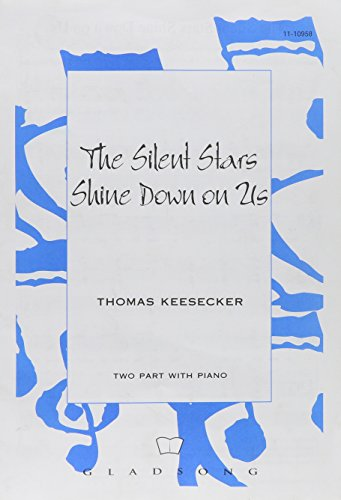 9780800658380: The Silent Stars Shine Down on Us (Gladsong Series)