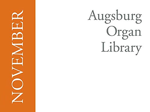 Augsburg Organ Library : November