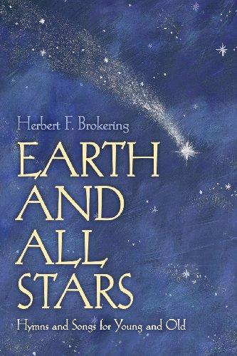 Earth and All Stars Hymns Brok: Herbert F. Brokering