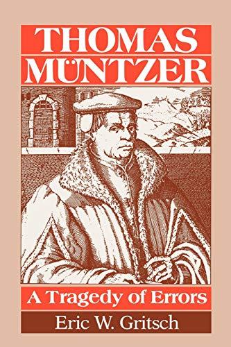 9780800662004: Thomas Muntzer: A Tragedy of Errors