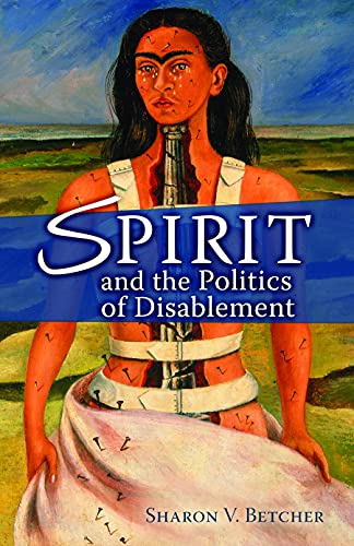9780800662196: Spirit and the Politics of Disablement