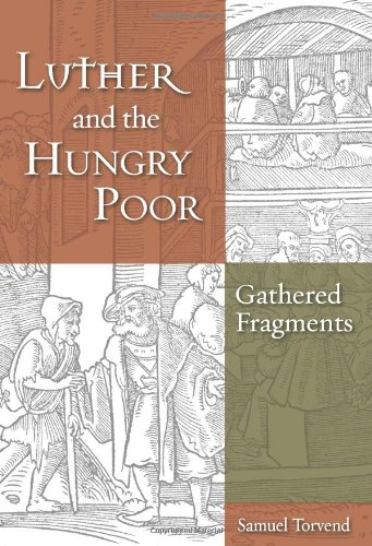 9780800662387: Luther and the Hungry Poor: Gathered Fragments