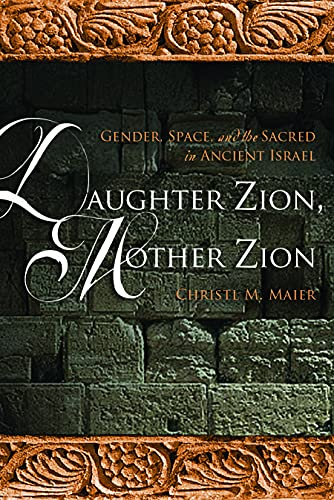 9780800662417: Daughter Zion, Mother Zion: Gender, Space, and the Sacred in Ancient Israel