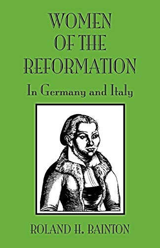 9780800662462: Women of the Reformation: In Germany and Italy