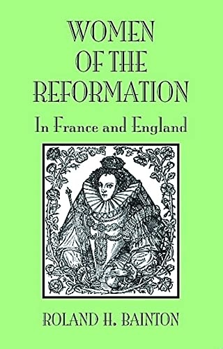 9780800662479: Women of the Reformation: In France and England