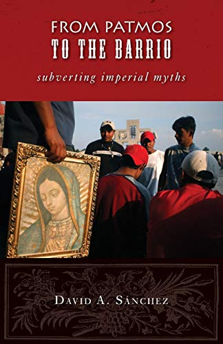 9780800662592: From Patmos to the Barrio: Subverting Imperial Myths