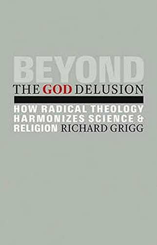 9780800662721: Beyond the God Delusion: How Radical Theology Harmonizes Science and Religion