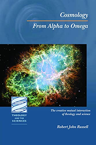 Cosmology: From Alpha to Omega: Robert John Russell