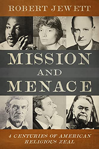 9780800662844: Mission and Menace: Four Centuries of American Religious Zeal