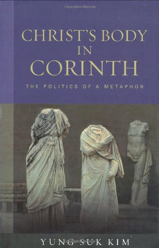 9780800662851: Christ's Body in Corinth: The Politics of a Metaphor (Paul in Critical Contexts)