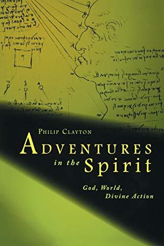 9780800663186: Adventures in the Spirit: God, World, Divine Action